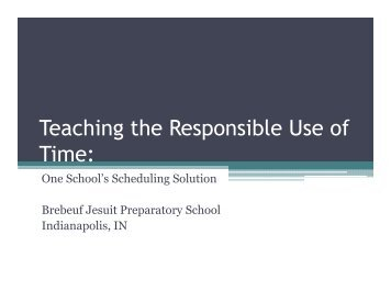 Teaching the Responsible Use of Time: One School's ... - isacs