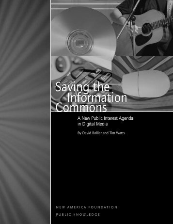 Saving the Information Commons (pdf) - David Bollier