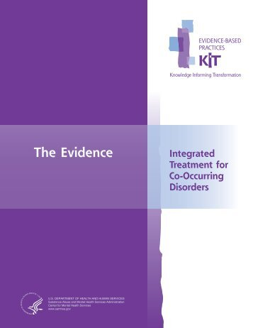 Integrated Treatment for Co-Occurring Disorders: The Evidence