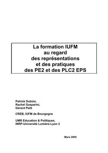La formation IUFM au regard des représentations et des pratiques ...