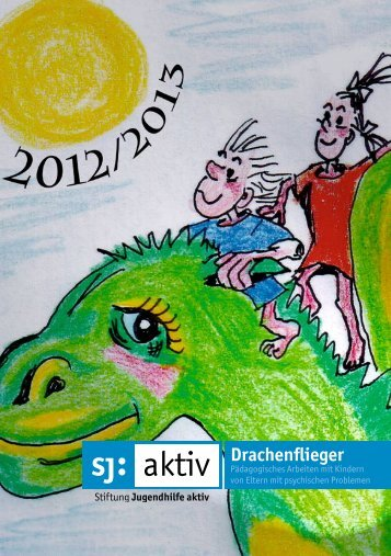 Drachenflieger - Stiftung Jugendhilfe aktiv