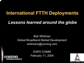 International FTTH Deployments Lessons learned around the globe