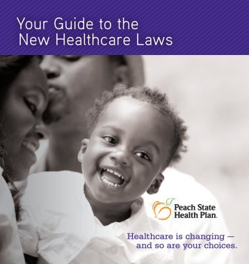 Your Guide to the New Healthcare Laws - Peach State Health Plan ...
