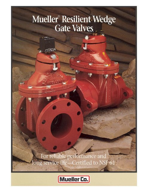 Page 1 Page 2 Mueller® Resilient Wedge Gate Valve Triple 0