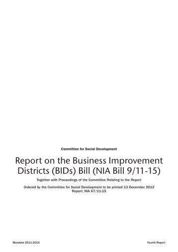 Report on the Business Improvement Districts (BIDs) Bill (NIA Bill 9 ...