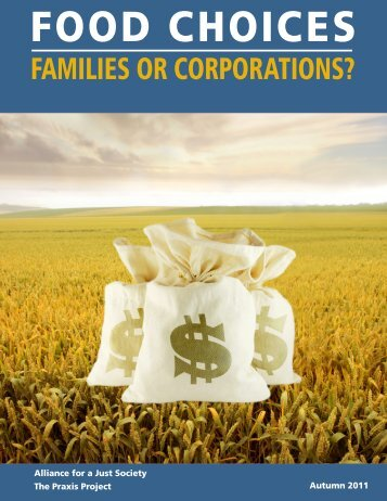 Food Choices: Families or Corporations - Alliance for a Just Society
