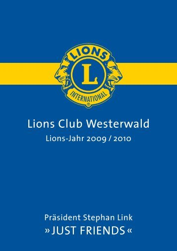 Lions Club Westerwald »JuSt FriendS«