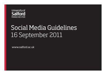 Social Media Guidelines 16 September 2011 - University of Salford