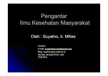 IKM1-Pengantar IKM - Suyatno, Ir., MKes - Undip