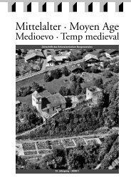 13. Jahrgang – 2008/1 Zeitschrift des Schweizerischen Burgenvereins