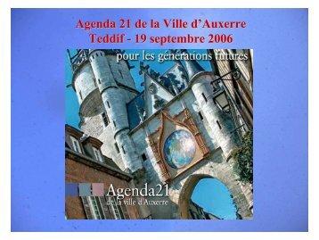 Agenda 21 de la Ville d'Auxerre Teddif - 19 septembre 2006
