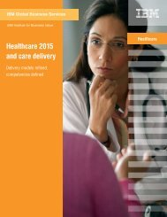 Healthcare 2015 and care delivery - IBM