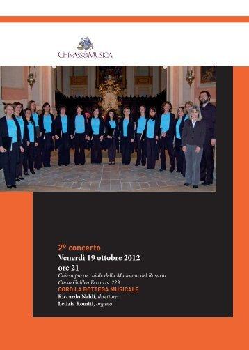 2° concerto Venerdì 19 ottobre 2012 ore 21 - Chivasso in Musica