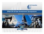 IPAA Oil & Gas Investment Symposium, April 15 ... - Unit Corporation