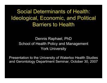 Social Determinants of Health: Ideological, Economic ... - Tamarack