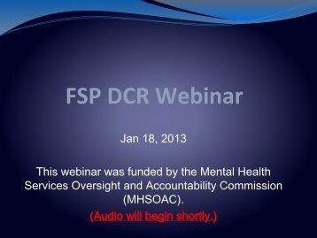 FSP DCR Webinar - Mental Health Services Oversight and ...