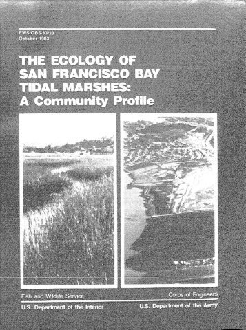 The Ecology of San Francisco Bay Tidal Marshes - USGS National ...