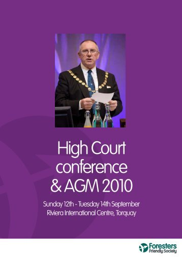 AGM & Conference Report 2010 - Foresters Friendly Society