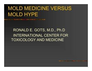 MOLD MEDICINE VERSUS MOLD HYPE