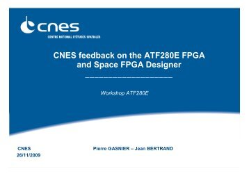 CNES feedback on the ATF280E FPGA and Space FPGA Designer