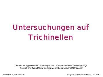 Allgemeine Info zum Trichinen- Vorkommen und Untersuchung