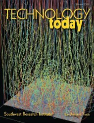 Technology Today - Southwest Research Institute