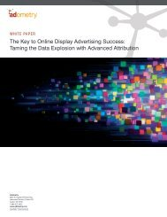 The Key to Online Display Advertising Success: Taming ... - Adometry