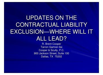 Updates on the Contractual Liability Exclusion - Cooper & Scully, PC