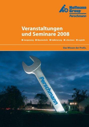 Veranstaltungen und Seminare 2008 - Perschmann-Calibration.de