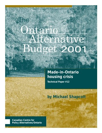 Made-in-Ontario housing crisis - Canadian Centre for Policy ...