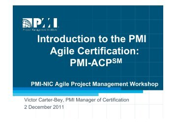 APM 2011 - 2. Introduction to the PMI Agile Certification ... - PMI-NIC