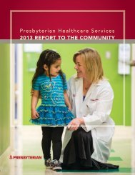 2011 RepoRt to the Community - Presbyterian Healthcare Services