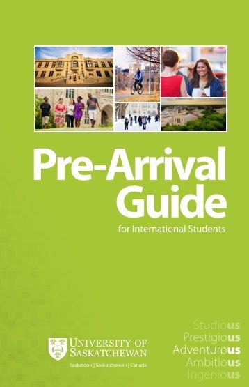 Pre-arrival Guide (PDF) - Students - University of Saskatchewan