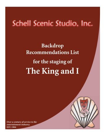 The King and I - Schell Scenic Studio, Inc.