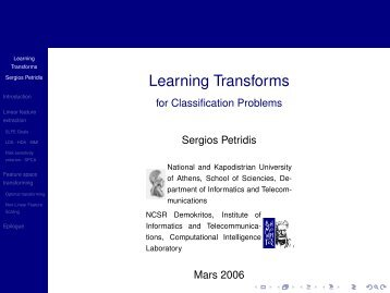 Learning Transforms - for Classification Problems - Demokritos