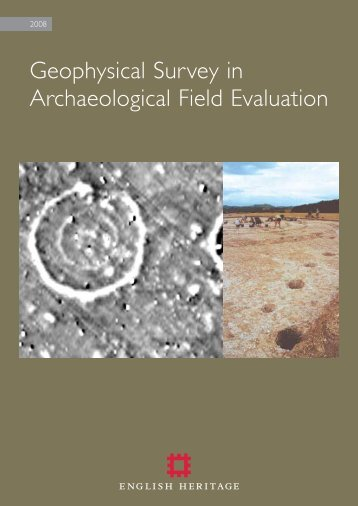 Geophysical Survey in Archaeological Field Evaluation - HELM
