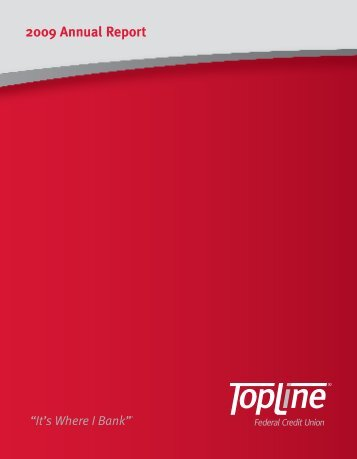 2009 Annual Report - Topline Federal Credit Union