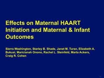 Effects on Maternal HAART Initiation and Maternal & Infant Outcomes