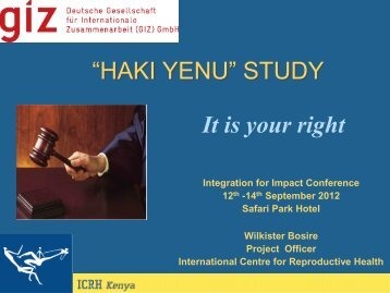 """""""HAKI YENU"""" STUDY It is your right - Integration for Impact"""