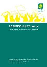 KOS Sachbericht Fanprojekte 2012 - Koordinationsstelle Fanprojekte