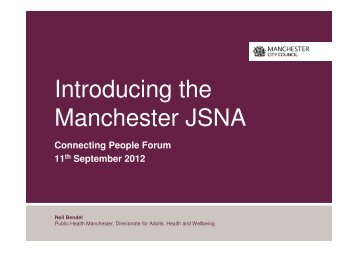 Introducing the Manchester JSNA - Manchester Strategic Housing ...