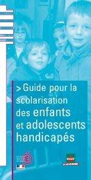 des enfants et adolescents handicapés - Ministère de l'Éducation ...