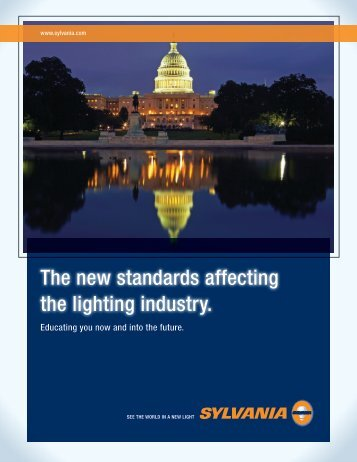 The new standards affecting the lighting industry.