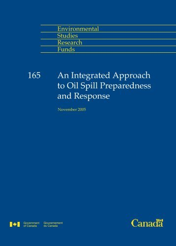 An Integrated Approach to Oil Spill Preparedness and Response 165