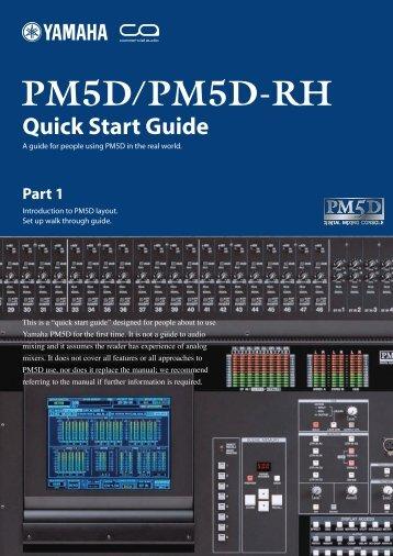 PM5D / PM5D-RH Quick Start Guide Part 1 - Yamaha Downloads