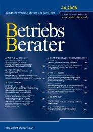Zeitschrift für Recht, Steuern und Wirtschaft www.betriebs-berater.de