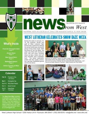 West Lutheran CelebrateS Snow Daze WEEK - West Lutheran High ...