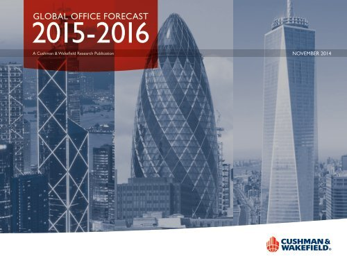 GLOBAL OFFICE FORECAST 2015 2016 FINAL 11 7 14