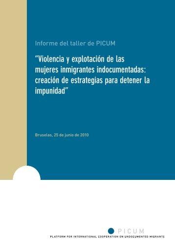 """""""Violencia y explotación de las mujeres inmigrantes ... - PICUM"""