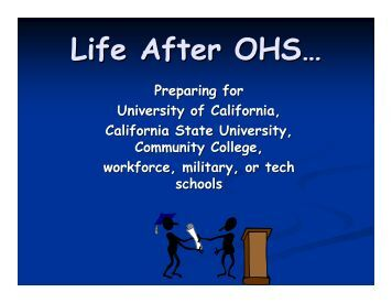 Life After OHS Power Point - Oakmont High School